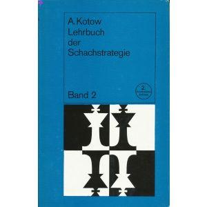 Lehrbuch der Schachstrategie 2. Aufl.