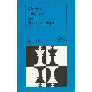Lehrbuch der Schachstrategie 3. Aufl.