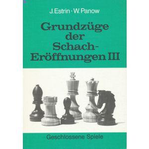 Grundzüge der Schacheröffnungen III