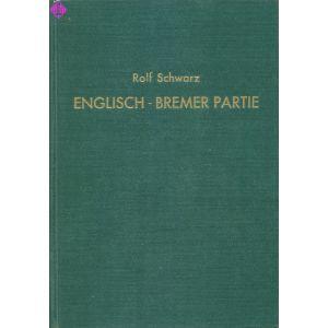 Englisch - Bremer Partie