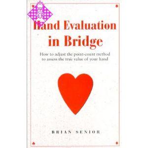 Hand Evaluation in Bridge
