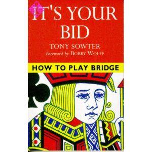 How to Play Bridge - It's Your Bid
