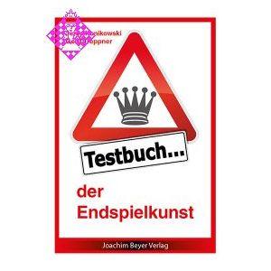 Testbuch der Endspielkunst