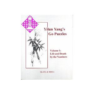 Yilun Yang's Go Puzzles - Volume 1