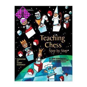 Teaching Chess - Step by Step - Book 1
