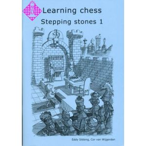Learning Chess - Stepping Stones 1
