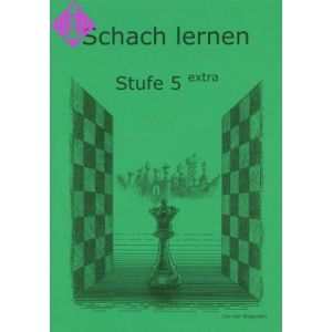 Schach lernen - Stufe 5 extra