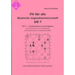 Fit für die Deutsche Jugendmeisterschaft U 8 ?