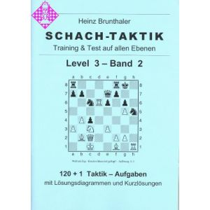 Schach-Taktik / Level 3 - Band 2