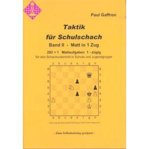 Taktik für Schulschach Band II - Matt in 1 Zug