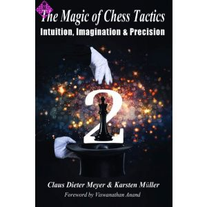 The Magic of Chess Tactics, Vol. 2