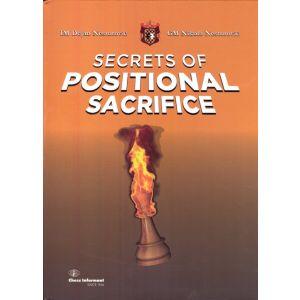 Secrets of Positional Sacrifice
