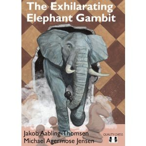 The Exhilarating Elephant Gambit (hc)
