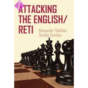 Attacking the English / Reti