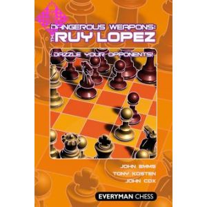 Dangerous Weapons: The Ruy Lopez