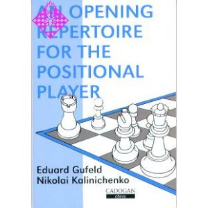 An Opening Repertoire for the Positional Player