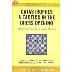Catastrophes & Tactics 7: Minor Semi-Open G.