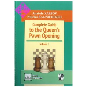 Complete Guide to the Queen´s Pawn Opening 1