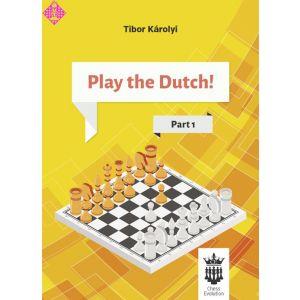 Play the Dutch! - Part 1