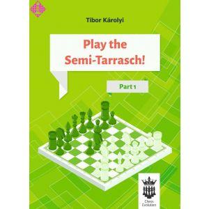 Play the Semi-Tarrasch - Part 1
