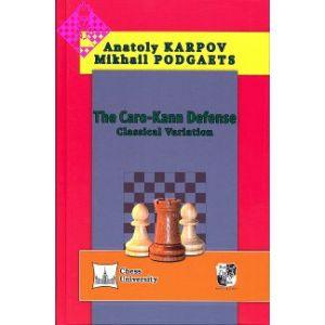 The Caro-Kann Defense - Classical Variation
