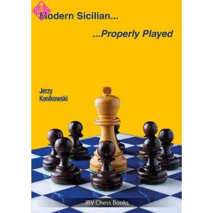 Modern Sicilian - Properly Played