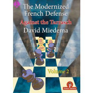 The Modernized French Defense - Volume 2