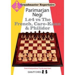 1.e4 vs The French, Caro Kann and Philidor