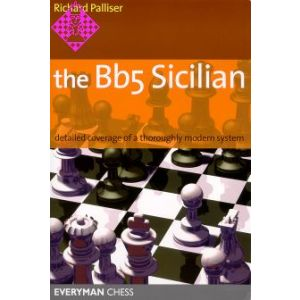 The Bb5 Sicilian: Detailed coverage of a thoroughl
