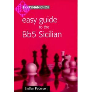 Easy Guide to the Bb5 Sicilian