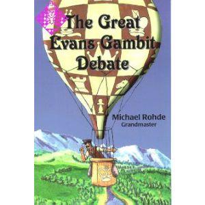 The Great Evans Gambit Debate