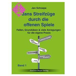 Jans Streifzüge durch die Offenen Spiele - Band 1