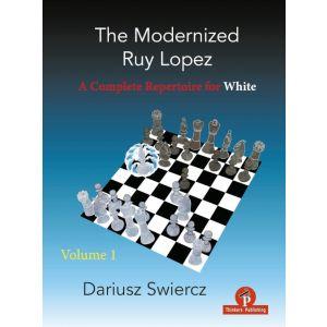 The Modernized Ruy Lopez - vol. 1