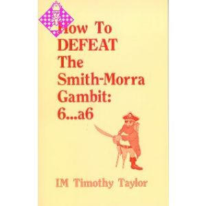 How to defeat the Smith-Morra Gambit: 6...a6