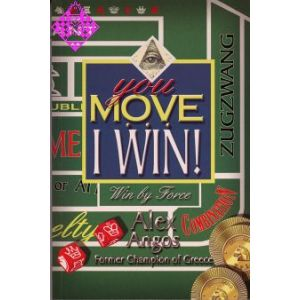 You Move I Win !