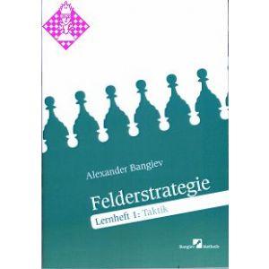 Felderstrategie  - Lernheft 1: Taktik