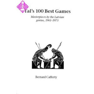 Tal's 100 Best Games