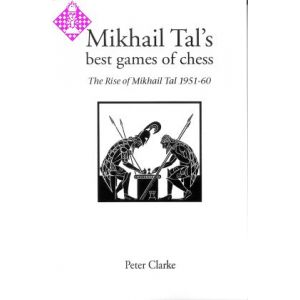 Mikhail Tal's best games of chess