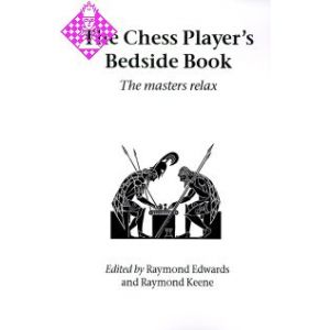 The Chess Player's Bedside Book