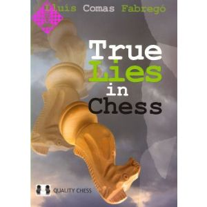 True Lies in Chess