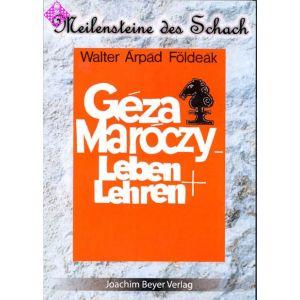 Géza Maróczy - Leben und Lehren