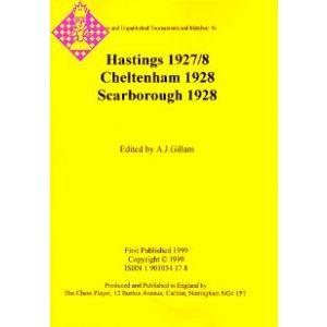 Hastings 1927/8, Cheltenham 1928, Scarborough 1928