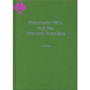 Mannheim 1914 and the Interned Russians