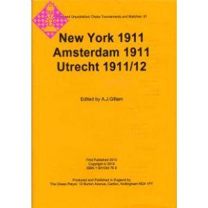 New York 1911, Amsterdam 1911, Utrecht 1911/12