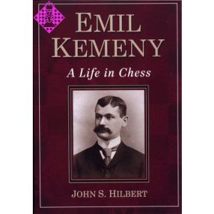 Emil Kemeny - A Life in Chess