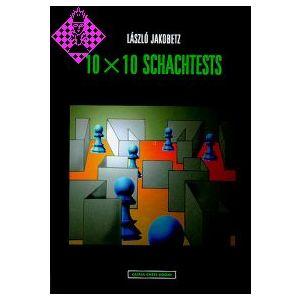 10 x 10 Schachtests