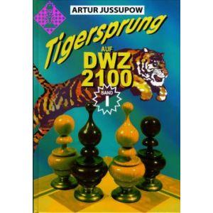 Tigersprung auf DWZ 2100 / Band I
