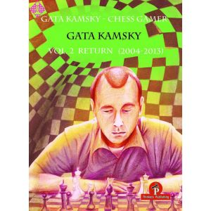Gata Kamsky - Chess Gamer - Volume 2