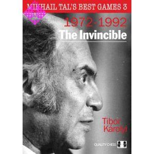 Mikhail Tal´s Best Games 3 -  1972-1992