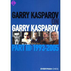 Garry Kasparov on Garry Kasparov 3 (pb)